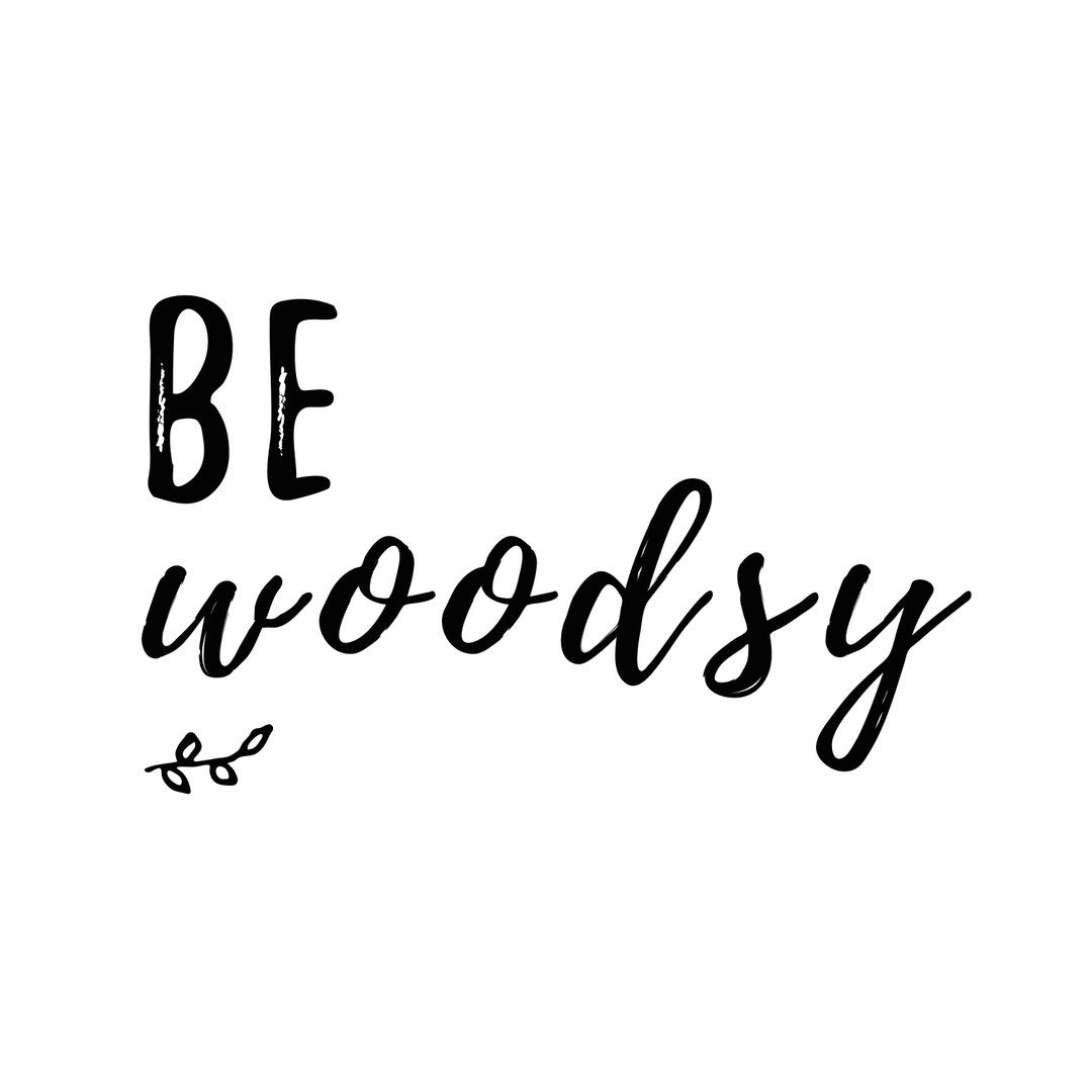 Be Woodsy